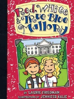 Red, White & True Blue Mallory (Hardcover)