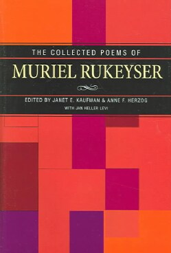 The Collected Poems Of Muriel Rukeyser (Hardcover)