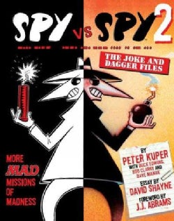 Spy Vs Spy 2: The Joke and Dagger Files (Paperback)