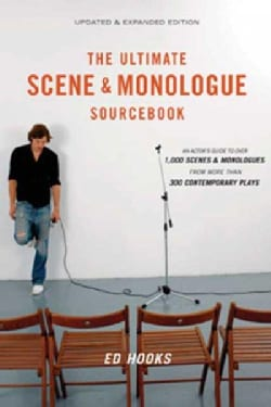 The Ultimate Scene & Monologue Sourcebook: An Actor's Reference to over 1,000 Monologues and Scences from More Th... (Paperback)