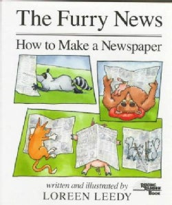 The Furry News: How to Make a Newspaper (Hardcover)