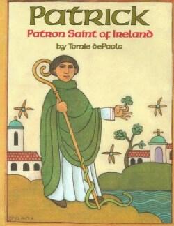 Patrick: Patron Saint of Ireland (Paperback)