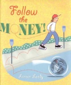 Follow the Money! (Hardcover)