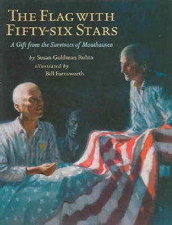 The Flag With Fifty-Six Stars: A gift from the Survivors of Mauthausen (Hardcover)