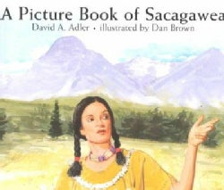 A Picture Book of Sacagawea (Paperback)