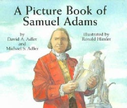 A Picture Book of Samuel Adams (Hardcover)