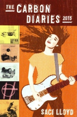 The Carbon Diaries, 2015 (Hardcover)