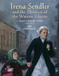 Irena Sendler and the Children of the Warsaw Ghetto (Hardcover)