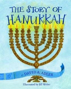 The Story of Hanukkah (Hardcover)