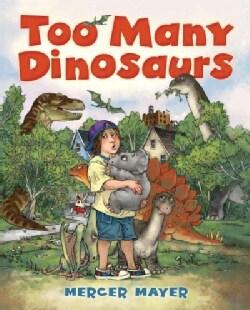 Too Many Dinosaurs (Hardcover)