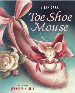 Toe Shoe Mouse (Hardcover)