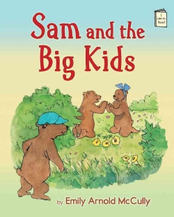 Sam and the Big Kids (Hardcover)
