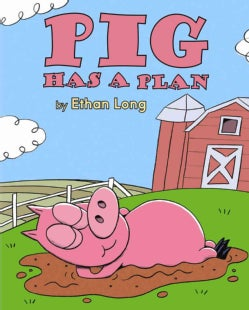 Pig Has a Plan (Hardcover)