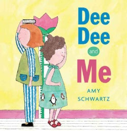 Dee Dee and Me (Hardcover)