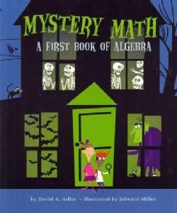 Mystery Math: A First Book of Algebra (Paperback)