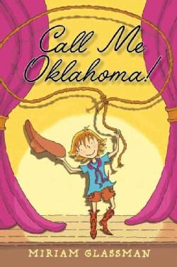 Call Me Oklahoma! (Hardcover)