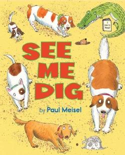 See Me Dig (Hardcover)