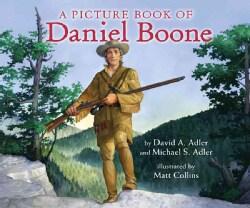 A Picture Book of Daniel Boone (Hardcover)