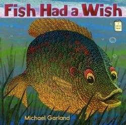 Fish Had a Wish (Paperback)