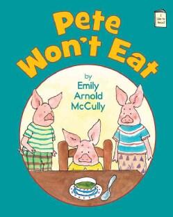 Pete Won't Eat (Hardcover)