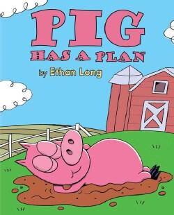 Pig Has a Plan (Paperback)