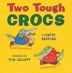 Two Tough Crocs (Hardcover)