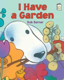 I Have a Garden (Paperback)
