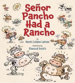 Senor Pancho Had a Rancho (Paperback)