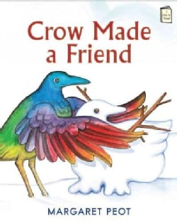 Crow Made a Friend (Hardcover)