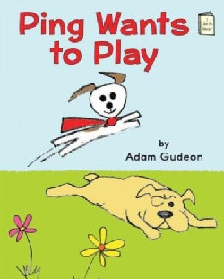 Ping Wants to Play (Paperback)