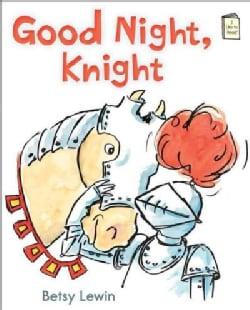 Good Night, Knight (Paperback)