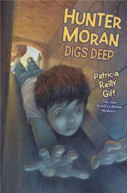 Hunter Moran Digs Deep (Paperback)