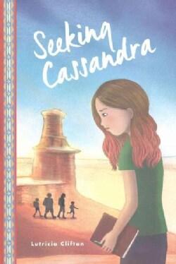Seeking Cassandra (Hardcover)
