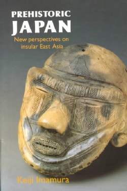 Prehistoric Japan: New Perspective on Insular East Asia (Paperback)
