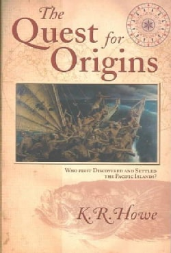 The Quest for Origins: Who First Discovered and Settled the Pacific Islands (Paperback)