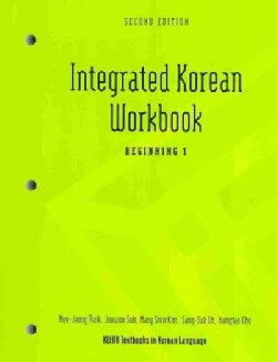 Integrated Korean Workbook: Beginning 1 (Paperback)