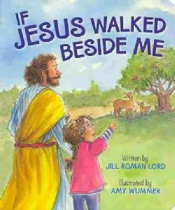 If Jesus Walked Beside Me (Board book)