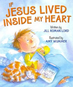 If Jesus Lived Inside My Heart (Board book)