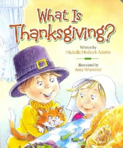 What Is Thanksgiving? (Board book)