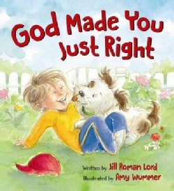 God Made You Just Right (Board book)