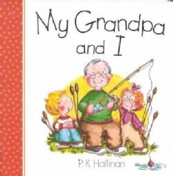 My Grandpa and I (Board book)