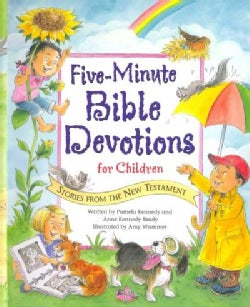 Five-Minute Bible Devotions for Children: Stories from the New Testament (Hardcover)