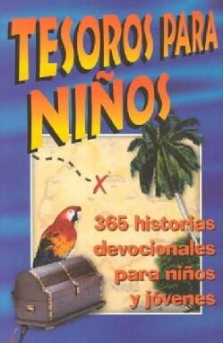 Tesoros Para Ninos: 365 Historias Devocionales Para Ninos Y Jovenes (Paperback)