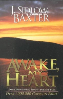 Awake, My Heart: Daily Devotional Studies for the Year (Paperback)