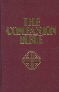 The Companion Bible: King James Version Burgundy (Hardcover)