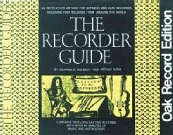 The Recorder Guide: Oak Record Edition (Paperback)