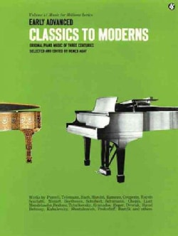 Classics to Moderns in the Early-Advanced Grades (Paperback)