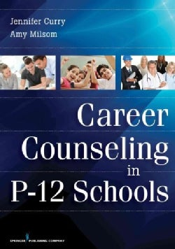 Career Counseling in P-12 Schools (Paperback)