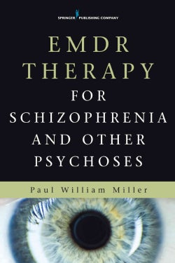 EMDR Therapy for Schizophrenia and Other Psychoses (Paperback)