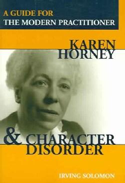 Karen Horney & Character Disorder